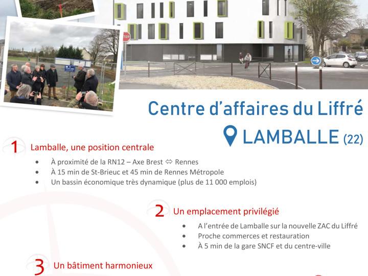 Installez-vous dans le nouveau centre d'affaires du Liffré à Lamballe (22) !